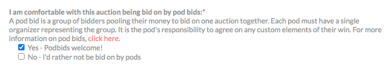 Yes or no to pod bids